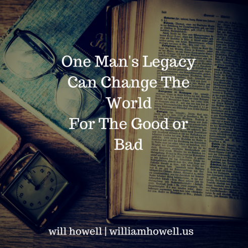 One Man's Legacy Can Change The World