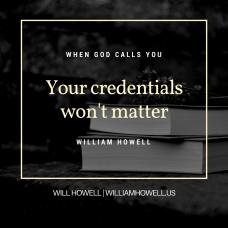 Your credentials won't matter