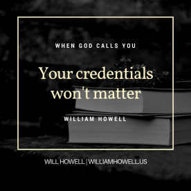 Your credentials won't matter